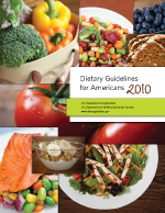 2010 Dietary Guidelines for Americans cover; click here to download the PDF, 2.9 MB