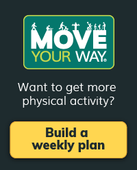 Move Your Way link: Want to get more physical activity? Build a weekly plan