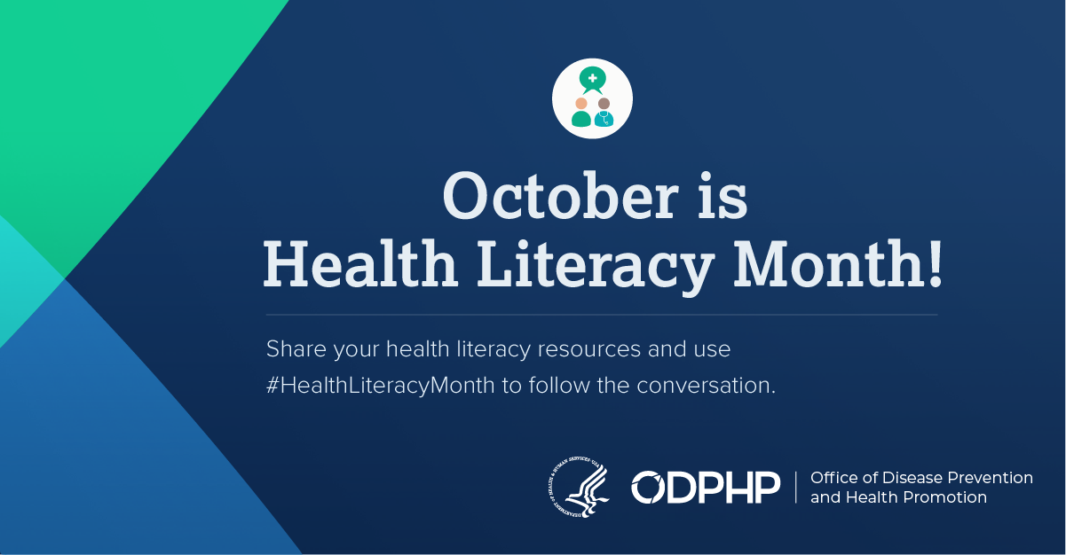 October is Health Literacy Month! Share your health literacy resources and use #HealthLiteracyMonth to follow the conversation.