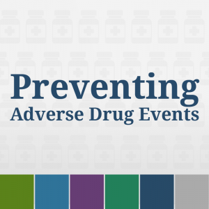 Preventing Adverse Drug Events