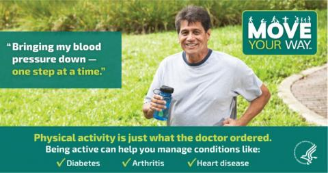 Image of an older man running, which says: Physical activity is just what the doctor ordered. Being active can help you manage conditions like: diabetes, arthritis, heart disease.