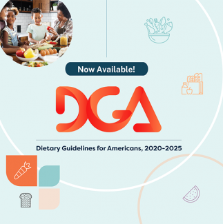 Now Available! DGA - Dietary Guidelines for Americans, 2020-2025